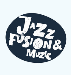 Positive typographic jazz vector