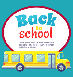 back to school bus for kids pupil transportation vector image