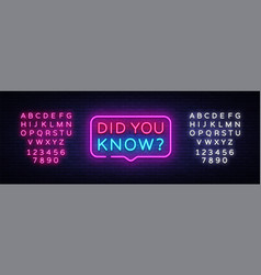 did you know neon signs did you know vector image