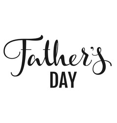 Fathers day lettering text for greeting card vector