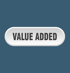 Value added button value added rounded white sign vector