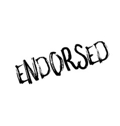 endorsed rubber stamp vector image vector image