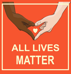 All lives matter banner with multiracial hands vector