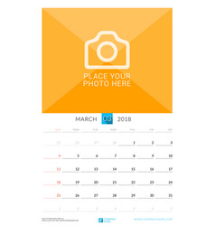 march 2018 wall monthly calendar for 2018 year vector image