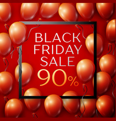 red balloons with black friday sale ninety vector image