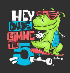 Skateboard dinosaur urban t-shirt print design vector