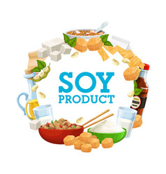 Soy food products soybean protein vegan nutrition vector