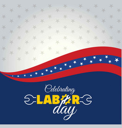calebrating happy labor day vector image
