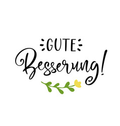 Hand sketched gute besserung quote in german as vector