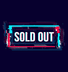 Glitch sold out banner abstract rectangle shape vector