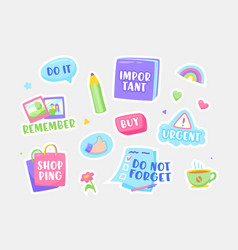 Set stickers do not forget important urgent vector