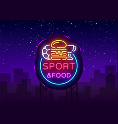 sport food neon sign sports food logo in vector image