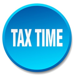 Tax time blue round flat isolated push button vector