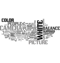 White balance and color cast text word cloud vector