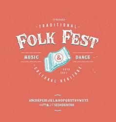 font folk fest craft retro vintage typeface design vector image