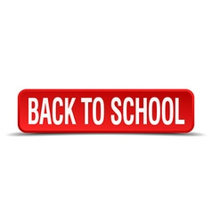 back to school red three-dimensional square button vector image