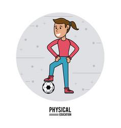 physical education - girl training soccer ball vector image