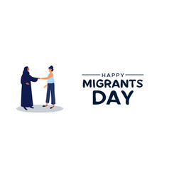 migrants day mix cultures welcome concept vector image
