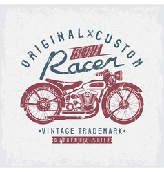 Racer vintage grunge print with motorcycle and vector