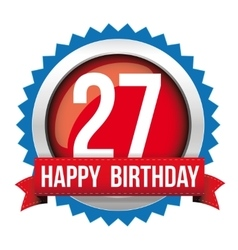 Twenty seven years happy birthday badge ribbon vector