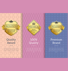 100 quality award premium brand gold labels set vector image