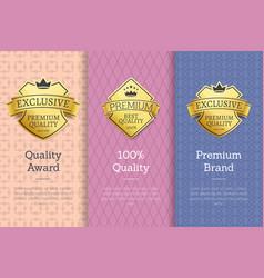 100 quality award premium brand gold labels set vector image