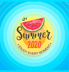 hello summer 2020 sun sky and watermelon vector image