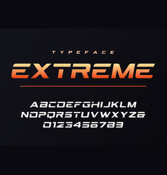 Extreme trendy futuristic and sports font design vector