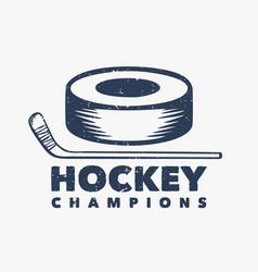 logo design hockey champions with hockey puck vector image