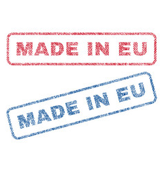 made in eu textile stamps vector image