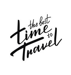 travel motivational phrase lettering composition vector image