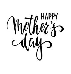 quote happy mother day hand drawn brush pen vector image vector image