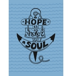 Hand lettering in anchor A Hope is anchor for the vector image