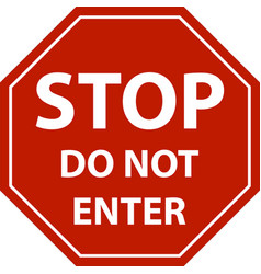 Stop sign do not enter isolated vector