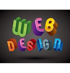 Web Design advertising phrase made with 3d retro vector