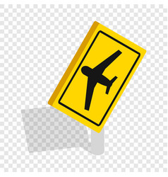 sign for beware airplane isometric icon vector image