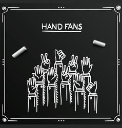 chalkboard sketch fans hands up vector image