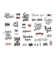 Set creative wedding lettering or inscriptions vector