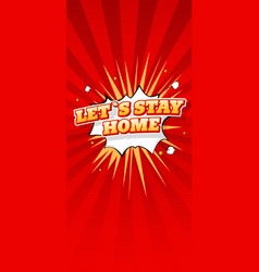 stay home lettering in comic style vertical vector image