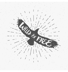Vintage eagle with hand drawn lettering slogan vector