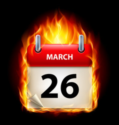 twenty-sixth march in calendar burning icon on vector image