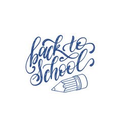 vintage back to school poster with pencil drawing vector image