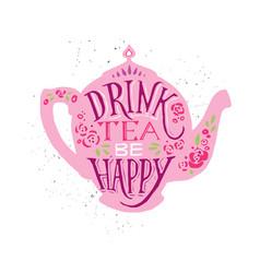 Drink tea be happy with vector