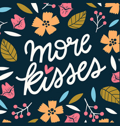 more kisses fun lettering vector image