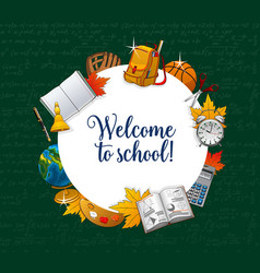 welcome to school student education supplies vector image