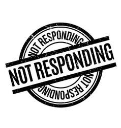 Not responding rubber stamp vector