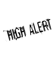 High alert rubber stamp vector