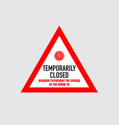 Office temporarily closed sign coronavirus news vector