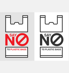Say no to plastic bags sign and symbol an vector