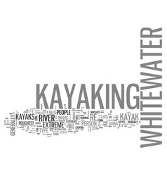 Whitewater kayaks text word cloud concept vector